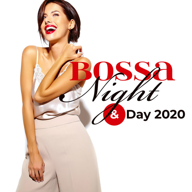 Bossa Night & Day 2020