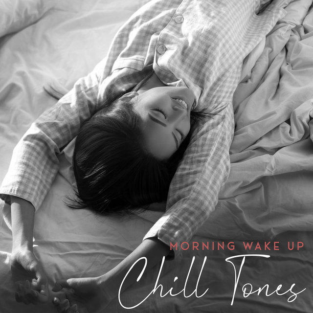 Morning Wake Up Chill Tones