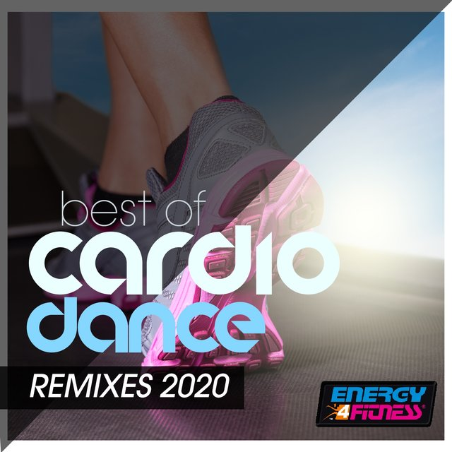 Best Cardio Dance Remixes 2020