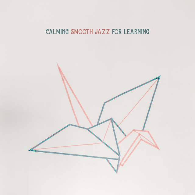 Calming Smooth Jazz for Learning