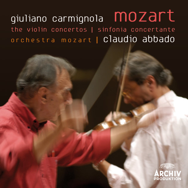 Mozart: The Violin Concertos; Sinfonia Concertante