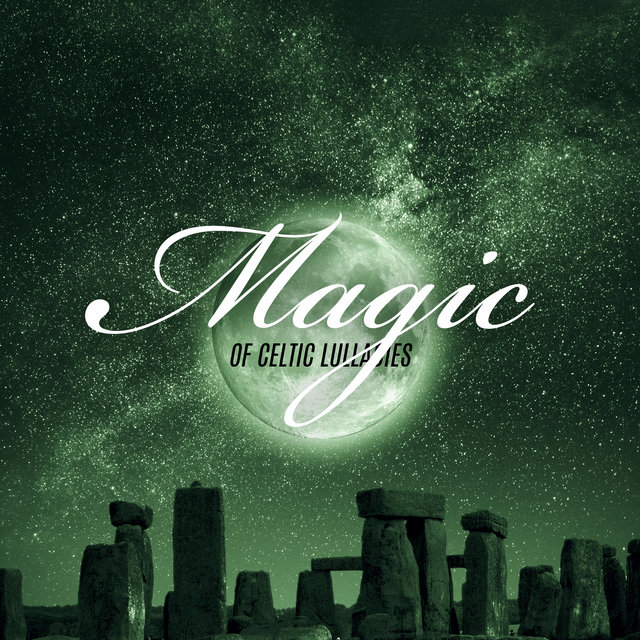Magic of Celtic Lullabies - Music for Restful Sleep, Insomnia Relief, Have a Nice Dream, Calm New Age in Irish Style