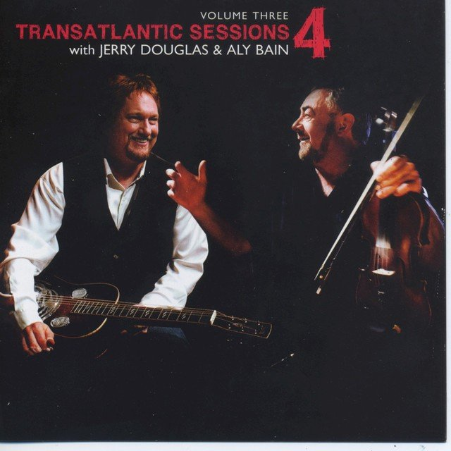 Transatlantic Sessions - Series 4: Volume Three
