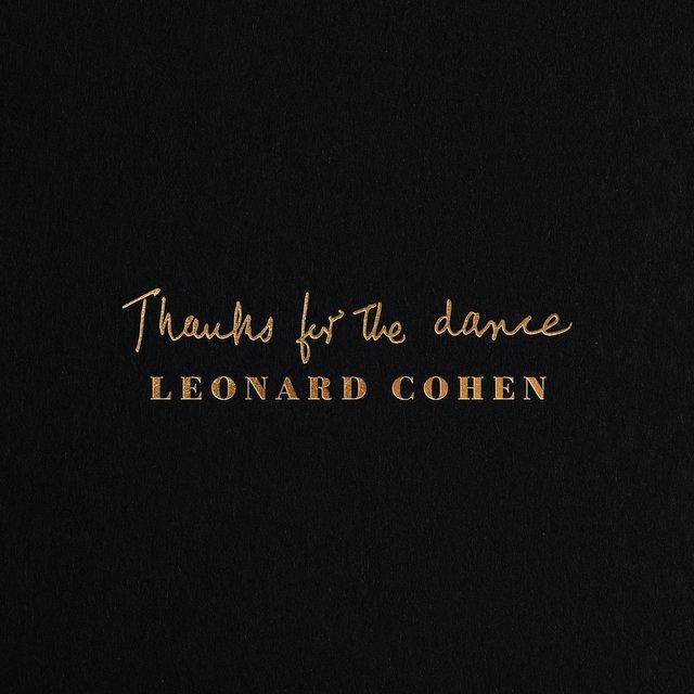 Cover art for album Thanks for the Dance by Leonard Cohen