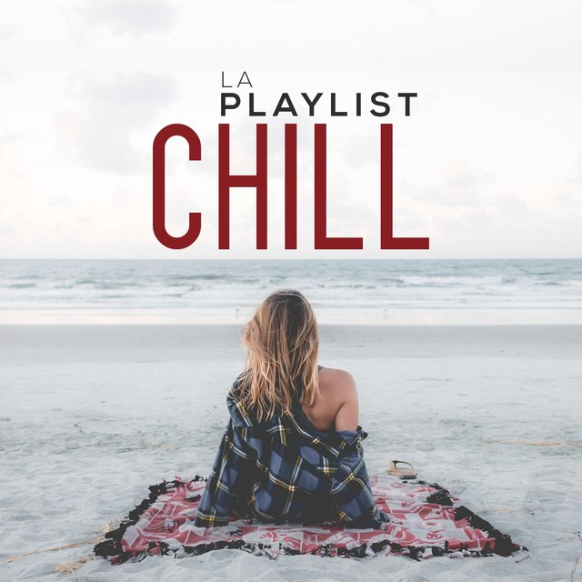 La playlist chill