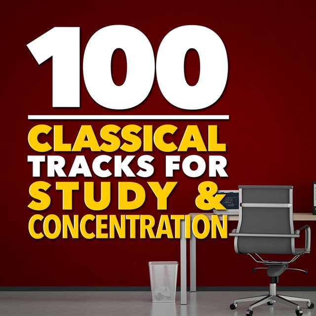 100 Classical Tracks for Study & Concentration