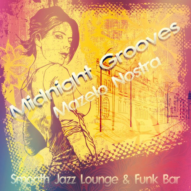 Midnight Grooves (Smooth Jazz Lounge & Funk Bar)
