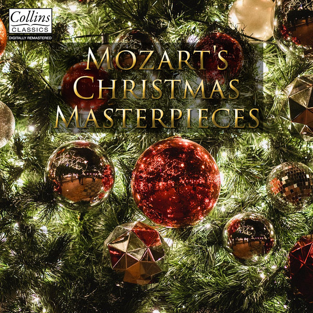 Mozart's Christmas Masterpieces