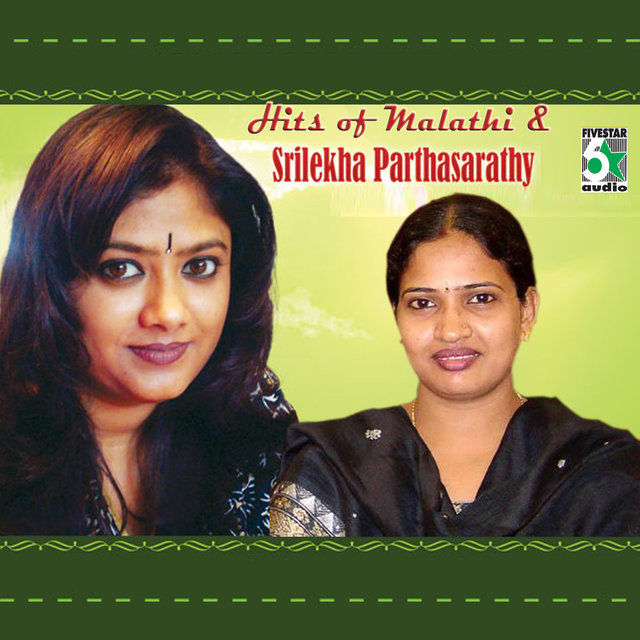 Hits of Malathi and Srilekha Parthasarathy