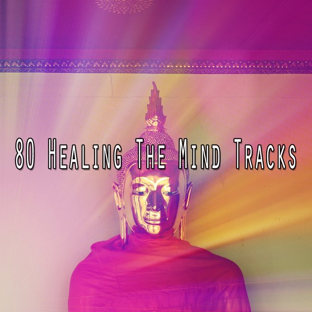 80 Healing the Mind Tracks