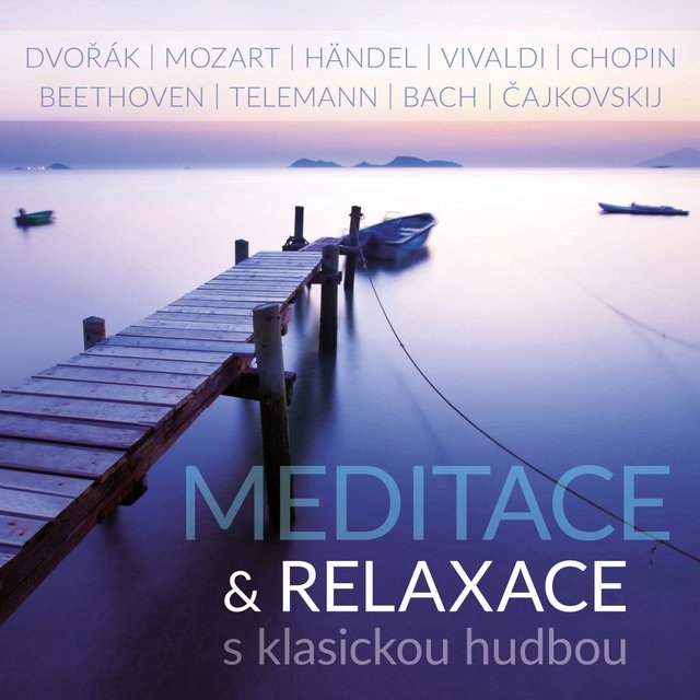 Meditation & Relaxation with Classical Music
