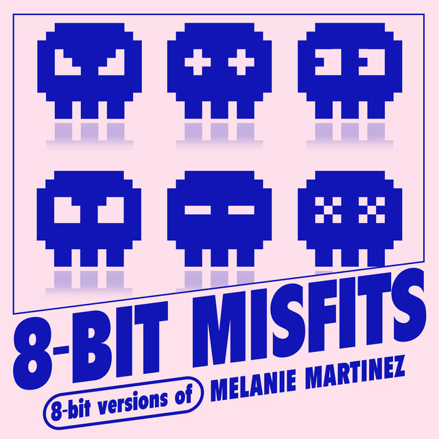 8-Bit Versions of Melanie Martinez