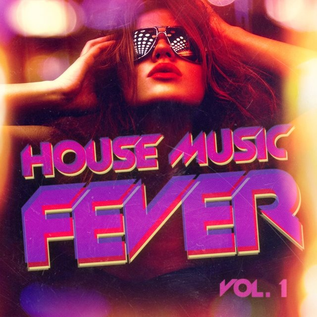 House Music Fever, Vol. 1