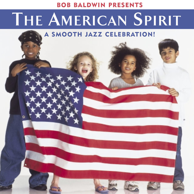 Bob Baldwin Presents the American Spirit