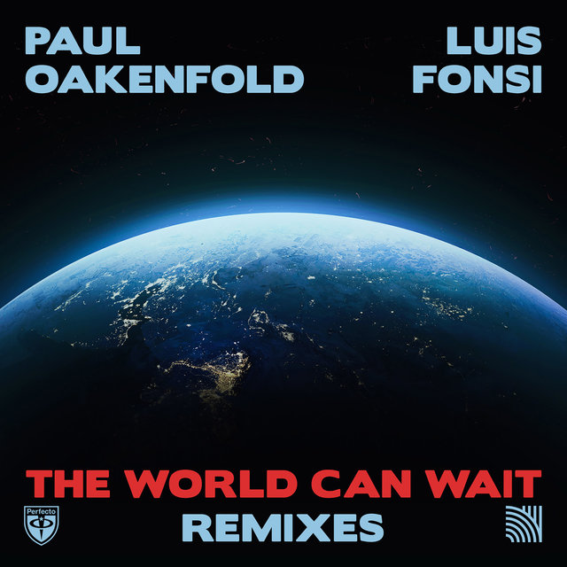 The World Can Wait (Remixes)