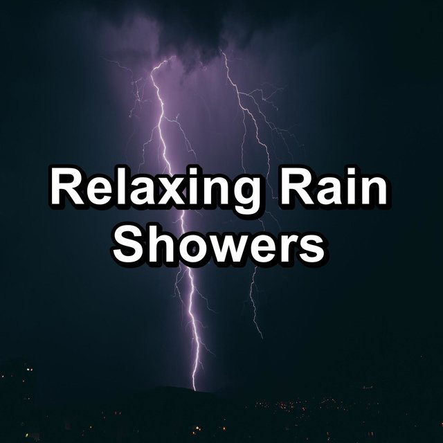 Relaxing Rain Showers