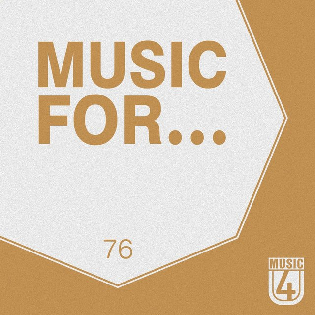 Music For..., Vol.76