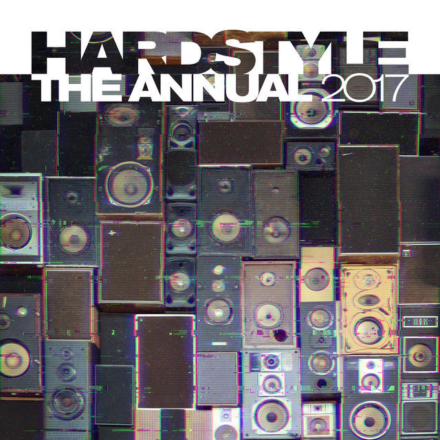 Hardstyle The Annual 2017