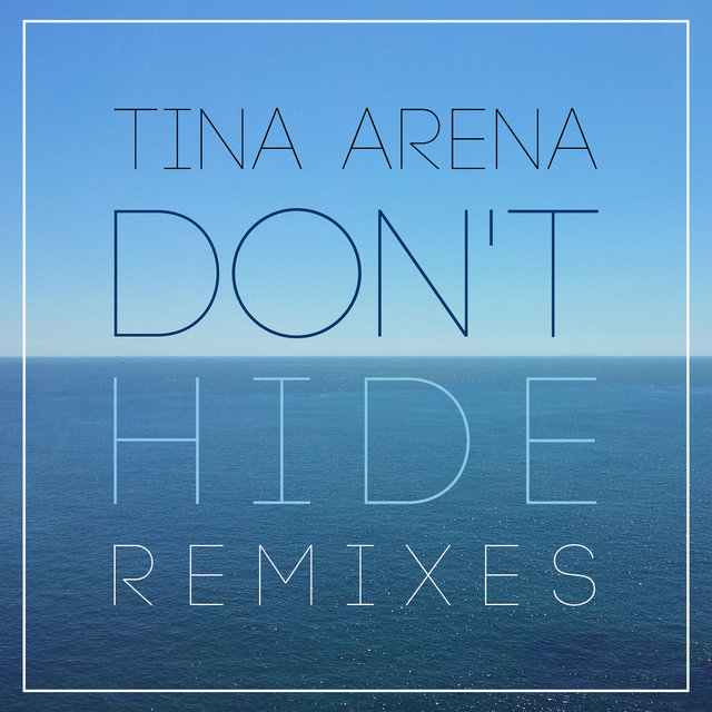 Don't Hide (Remixes)