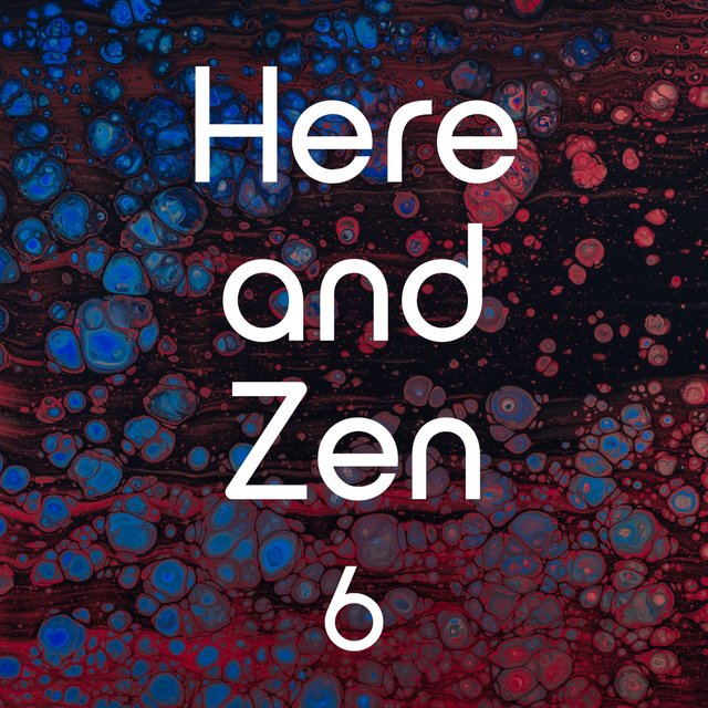 Here and Zen, Vol. 6