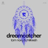 Dream Catcher (Extended Mix)
