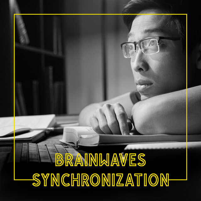 Brainwaves Synchronization - New Age Music for Intellectual Stimulation, Study, Test Preparation