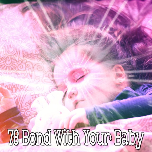 78 Bond with Your Baby