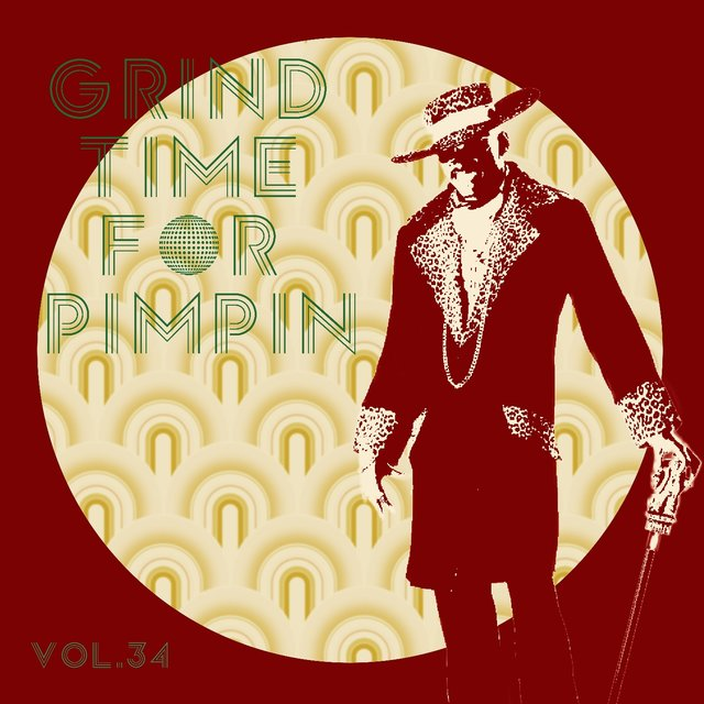 Grind Time For Pimpin,Vol.34