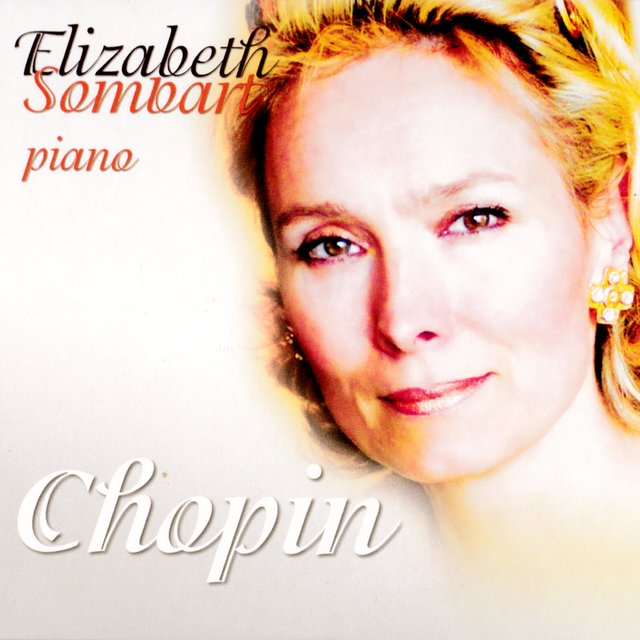 Elizabeth Sombart Plays Chopin