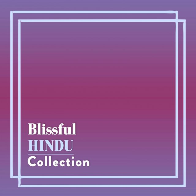Blissful Hindu Collection