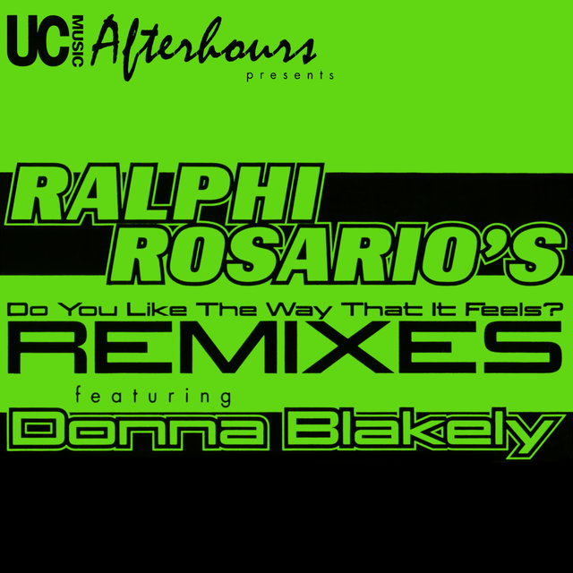 Do You Like the Way That It Feels (Remixes)