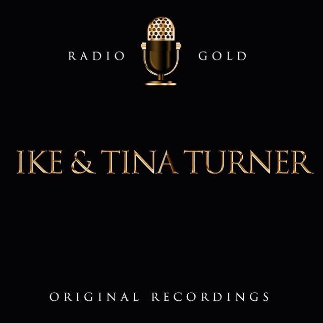 Radio Gold / Ike And Tina Turner