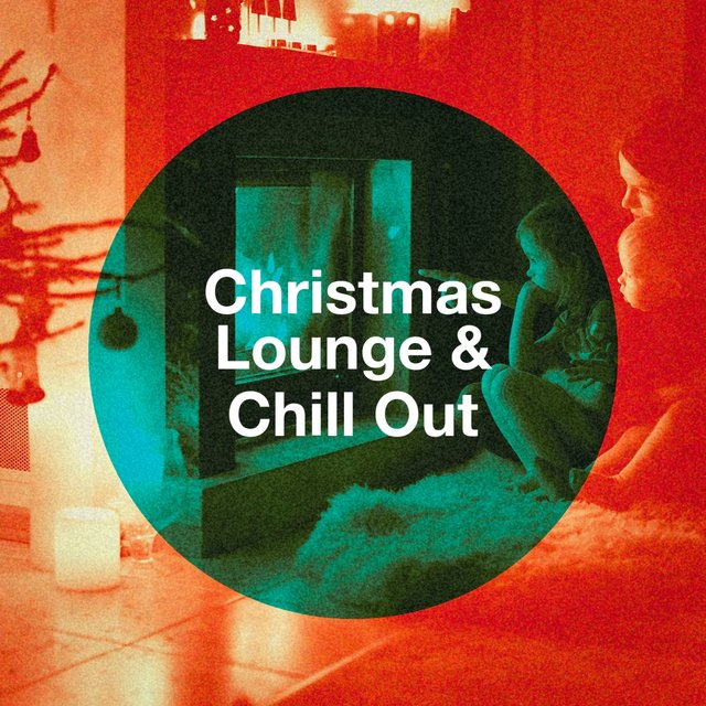 Christmas Lounge & Chill Out