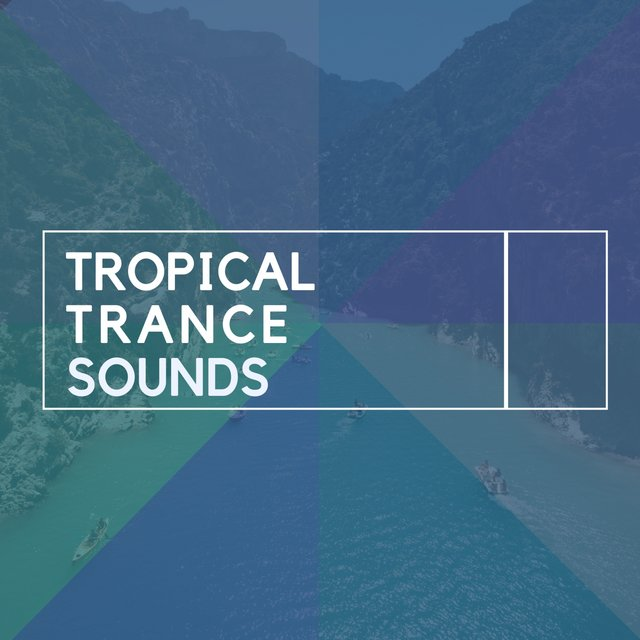 """ Tropical Trance Sounds """