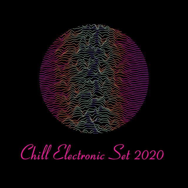 Chill Electronic Set 2020