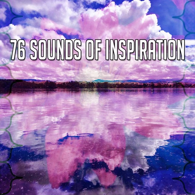 76 Sounds of Inspiration