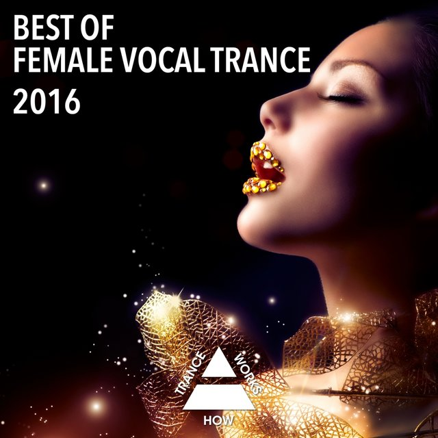 Best Of Female Vocal Trance 2016