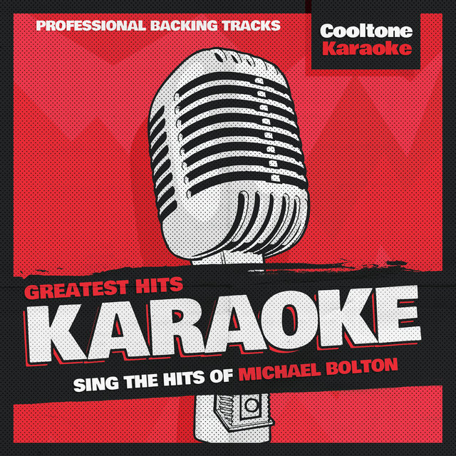 Greatest Hits Karaoke: Michael Bolton