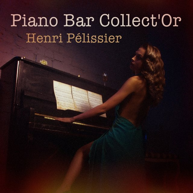 Piano Bar Collect'Or : 100 titres éternels au piano