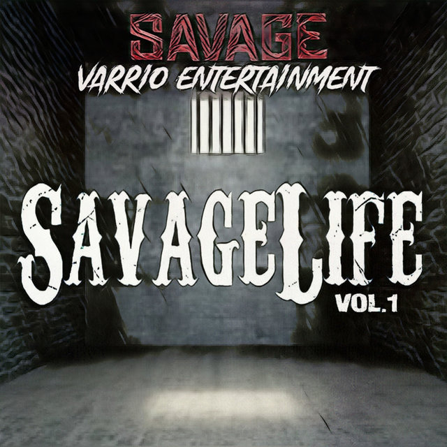 SavageLife, Vol.1