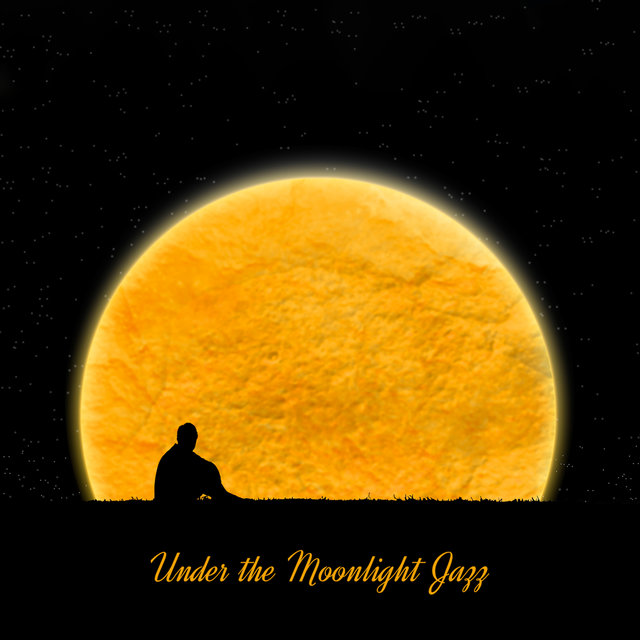 Under the Moonlight Jazz: 2019 Climatic Jazz for Lazy Evening, Instrumental Music with Vintage Melodies, Piano, Sax Sounds, Romantic Time Spending with Love
