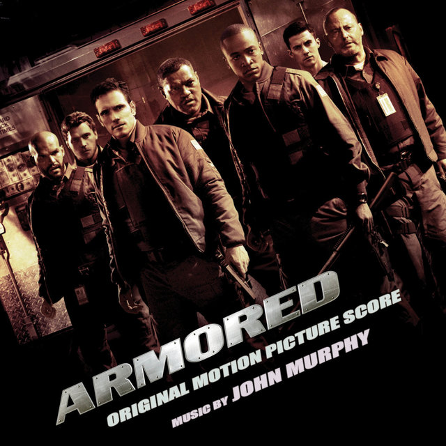 Armored (Original Motion Picture Score)