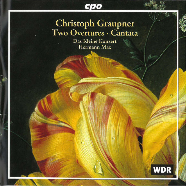 Graupner: 2 Overtures & Cantata