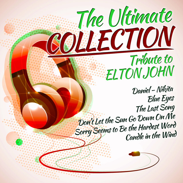 The Ultimate Collection-Tribute to Elton John