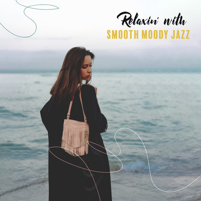 Relaxin' with Smooth Moody Jazz