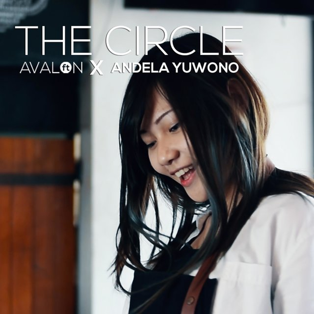 The Circle (feat. Andela Yuwono)