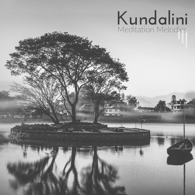 Kundalini Meditation Melodies: Collection of New Age Ambient & Nature Music for Deep Meditation, Body & Mind Harmony, Inner Balance, Chakra Healing