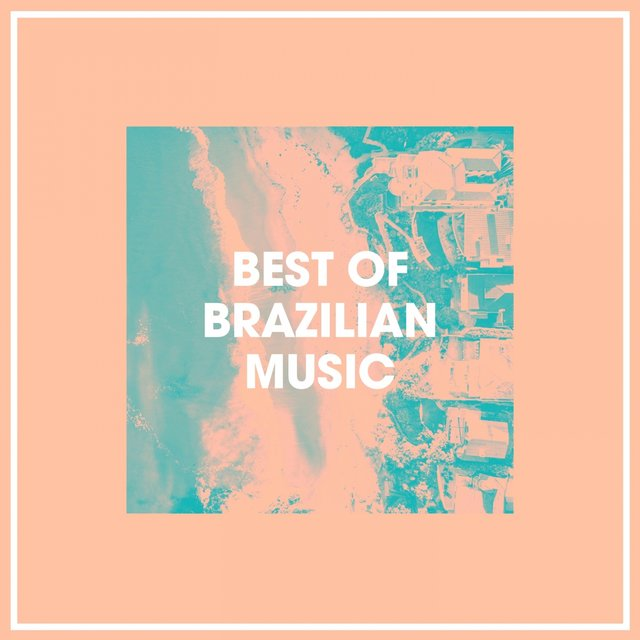 Best of Brazilian Music
