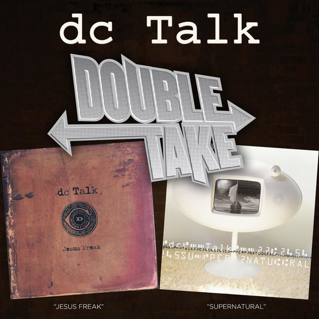 Double Take: DC Talk