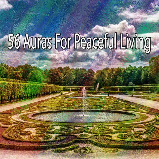 56 Auras for Peaceful Living
